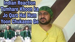Tumhare Khoon Ka Qarz Hai Hum Yoon Chukaeen Ge Reaction by Vicky Kee