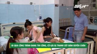 (VTC14)_Đi qua công trình đang thi công, cô gái bị thanh sắt đâm xuyên chân