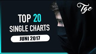 TOP 20 SINGLE CHARTS - JUNI 2017