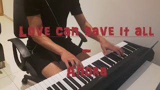 Love can save it all - Andra // (HD) Piano cover