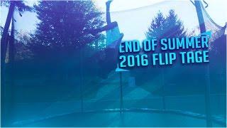 END OF SUMMER 2016 FLIP TAGE!