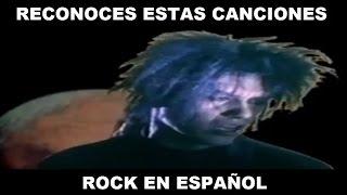 ¿RECONOCES ESTAS CANCIONES DE ROCK EN ESPAÑOL?