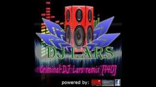 Criminal tekno remix-DJ Lars [140bpm] LARAY SOUNDS