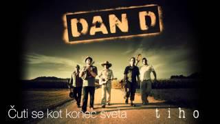 Dan D -  Čuti se kot konec sveta (Acoustic)