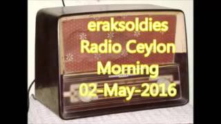 Radio Ceylon 02-05-2016~Monday Morning~02 Purani Filmon Ka Sangeet