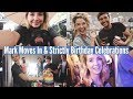 MARK MOVES IN AND STRICTLY BIRTHDAY CELEBRATIONS | WEEKLY VLOG