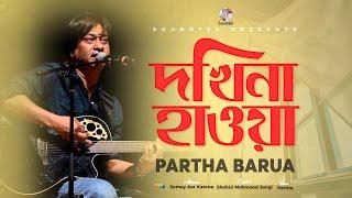Partho Barua - Dokhina Hawa | Somoy Aar Katena