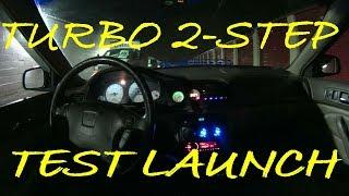 Honda Accord eBay Turbo 2step Test Launch