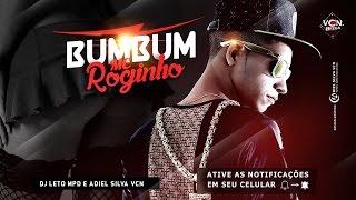 MC ROGINHO - VAI JOGA O BUMBUM - MÚSICA NOVA 2016