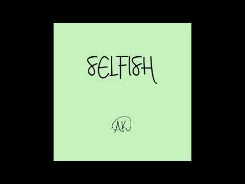 Xxx Mp4 SELFISH Official Audio 3gp Sex