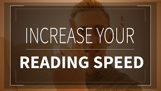 How To Speed Read | Learn Faster & Improve Your Reading Speed Instantly