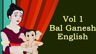 O God Ganesha || Animated Bal Ganesha Story For Kids - Vol 1 English