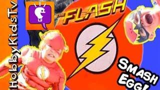 World's Biggest FLASH Smash Egg! Gorilla Grodd SMASHES + Fast Surprise Toys by HobbyKidsTV