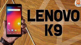 Lenovo K9: Unboxing & First Look | Hands on | [Hindi हिन्दी]