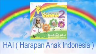 Haddad Alwi Feat Anti & Farhan-HAI ( Harapan Anak Indonesia )