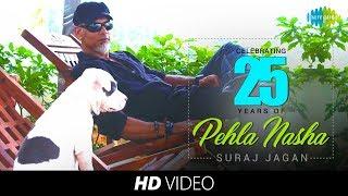 PEHLA NASHA - COVER | SURAJ JAGAN I HD VIDEO