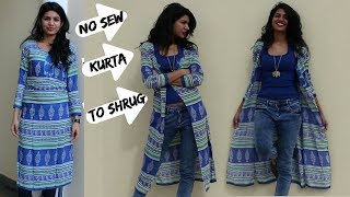 2 Mins.No Sew Convert Kurta into Shrug|DIY |Refashion clothes