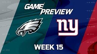 Philadelphia Eagles vs. New York Giants   NFL Week 15 Game Preview   NFL Playbook