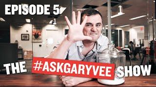 #AskGaryVee Episode 5: Asses in Seats!