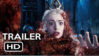 Alice Through the Looking Glass Official Trailer #2 (2016) Johnny Depp Fantasy Movie HD