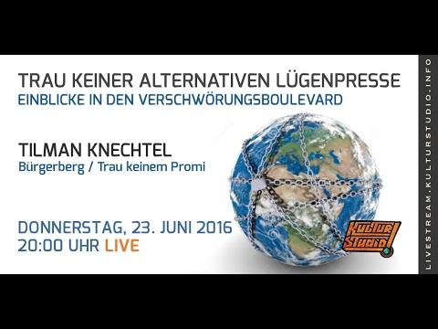 Trau keiner alternativen Lügenpresse Tilman Knechtel KT No. 133