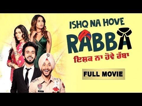 Ishq Na Hove Rabba Full Movie Latest Punjabi Comedy Movies Navjeet Youngveer