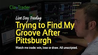 Live Day Trading - Trying to Find My Groove After Pittsburgh