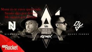 Hasta El Amanecer Remix - Nicky Jam Ft. Daddy Yankee - LETRA
