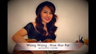Waing Waing - Mae Mar Par Cover