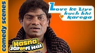 Hasna Zaroori Hai - Featuring Johnny Lever As Aslam Bhai - Love Ke Liye Kuch Bhi Karega Comedy Scene