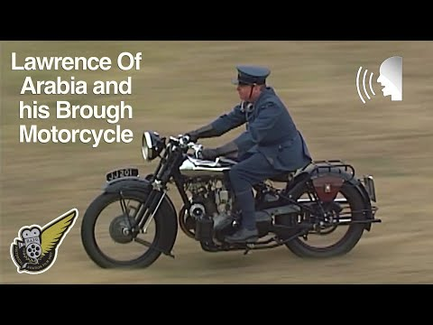 Brough Motorcycle and Lawrence of Arabia