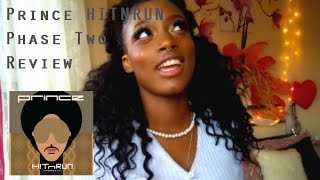 Prince HITNRUN Phase Two Review || Chloe Calvin