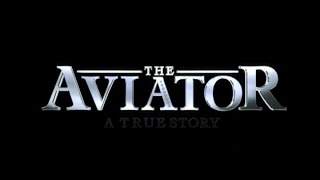 The Aviator (2004) Theatrical trailer