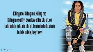 Zhavia - Killing Me Softly (Lyrics)