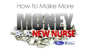 How Nurses Make More Money: 4 Ways to Maximize your Potential