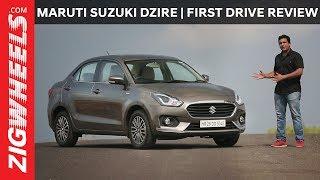 Maruti Suzuki Dzire 2017   First Drive Review   ZigWheels.com