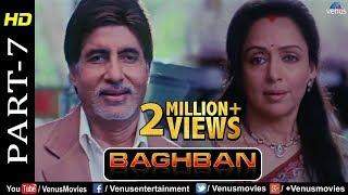 Baghban - Part 7 | HD Movie | Amitabh Bachchan & Hema Malini | Hindi Movie |Superhit Bollywood Movie