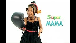 Super Mama - The Superkids