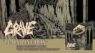 GRAVE - Plain Pine Box (Album Track)