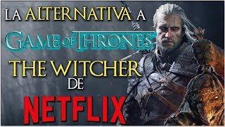 La ALTERNATIVA a JUEGO DE TRONOS: THE WITCHER de NETFLIX    EvilSmile