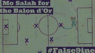Mo Salah for the Balon d'Or? || #False9ine