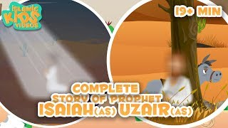 Prophet Stories for Kids in English | Prophet Isaiah (AS) And  Prophet Uzair (AS) Compilation
