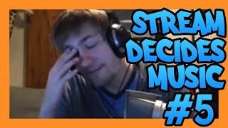 Stream Decides The Music #5