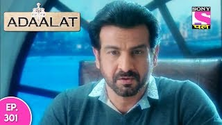 Adaalat - अदालत - Episode 301 - 20th July, 2017