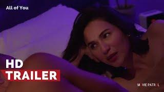All Of You Official Trailer (2017) | Jennylyn Mercado, Derek Ramsay