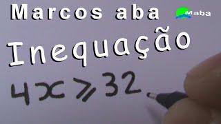 INEQUAÇÃO DO PRIMEIRO GRAU - Matemática