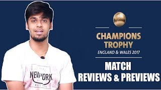 ICC Champions Trophy 2017 Match Reviews & Previews | Will India Win Under Virat Kohli's Captaincy ?