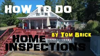 HOW TO INSPECT YOUR HOME - Expert Inspector Tom Brick from Nustart Home Inspection (Buy or Sell)