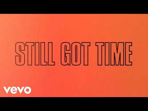 Download ZAYN - Still Got Time (Lyric) ft. PARTYNEXTDOOR