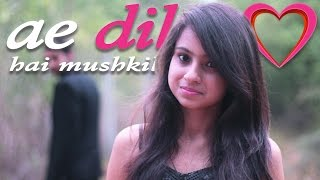 Ae Dil Hai Mushkil   Cover Song  Zubin Paul  Arijit Singh  Pritam